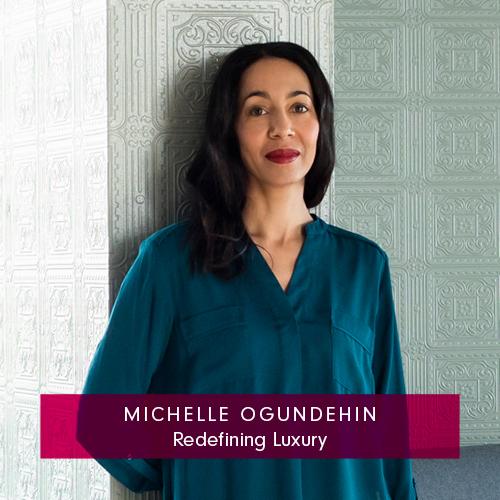 Michelle Ogundehin Redefining Luxury